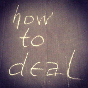 how to deal..
